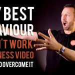 Why best behaviour doesn't work in business video