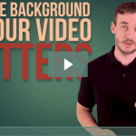 why the background of your video matters