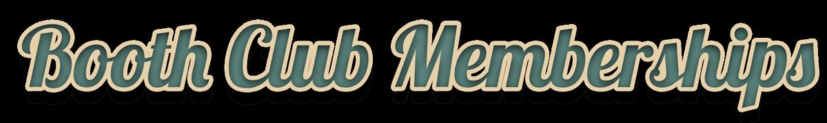 Booth-club-memberships