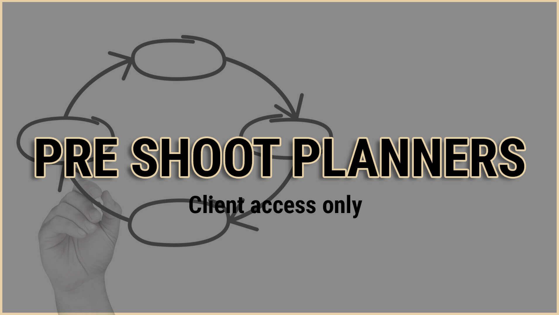 PRE SHOOT PLANNER GREY