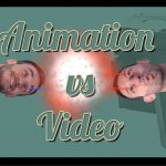 Animation vs video production