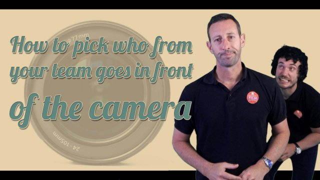 How to pick who goes in front of the camera