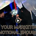 Is your marketing emotional enough