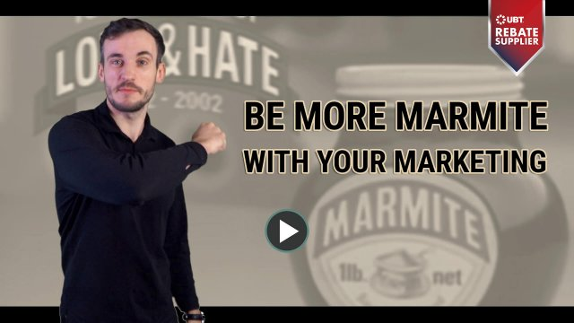 BE MORE MARMITE WITH YOUR MARKETING