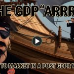 How to market in a post GDPR world