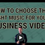 How to choose the right music for your business video
