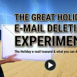 The great holiday email deletion experiment