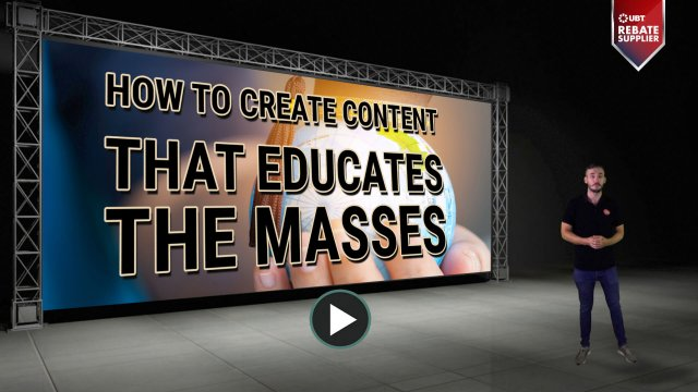 how to create content that educates the masses