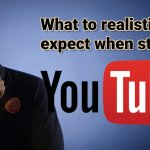 WHat to expect when starting your Youtube channel