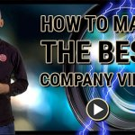 How to make the best company video
