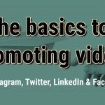 How to promote video basics