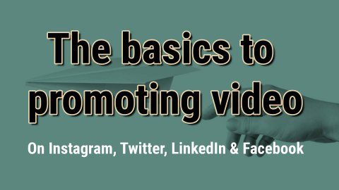 promoting video basics