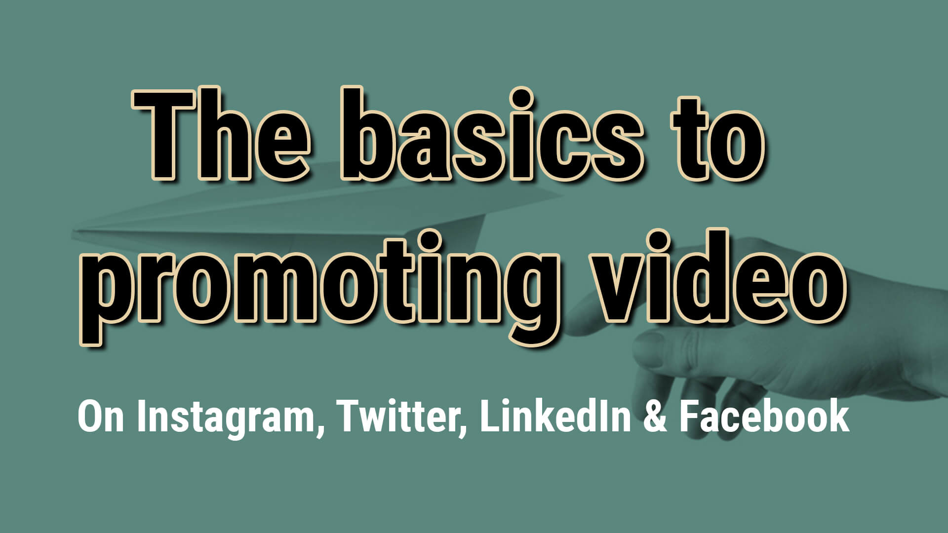 promoting video basics