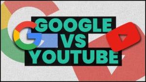 Google Vs YouTube